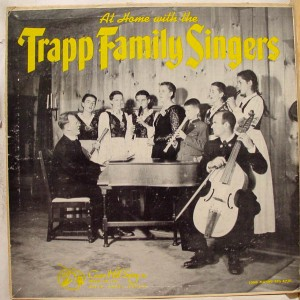 One of the Trapp Family Singers' many records.