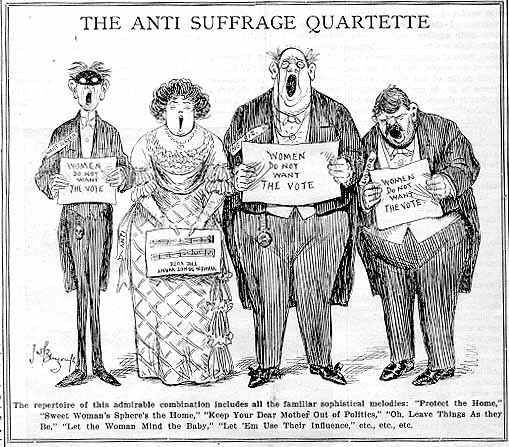 """The Anti-Suffrage Quartette"". The singers' music is entitled ""Women do not want the vote"" and their repertoire is listed as including ""Protect the home,"" ""Sweet women's sphere's the home,"" ""Keep your dear mother out of politics,"" ""Oh, leave things as they be,"" ""Let the woman mind the baby,"" and ""Let 'em use their influence."""